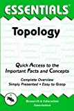Topology Essentials, Research & Education Association Editors and Emil G. Milewski, 0878916857