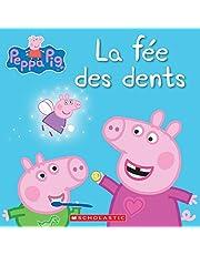Peppa Pig : La fée des dents