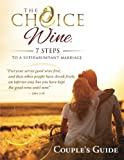 The Choice Wine Couple's Guide