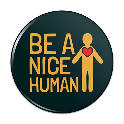 Nice Pinback Button - Be A Nice Human with Heart Pinback Button Pin Badge - 2.25