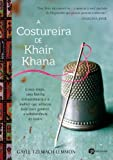 img - for A Costureira de Khair Khana (Em Portugues do Brasil) book / textbook / text book