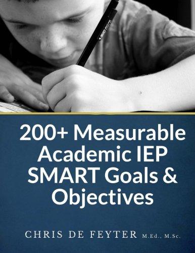 200+ Measurable Academic IEP SMART Goals & Objectives