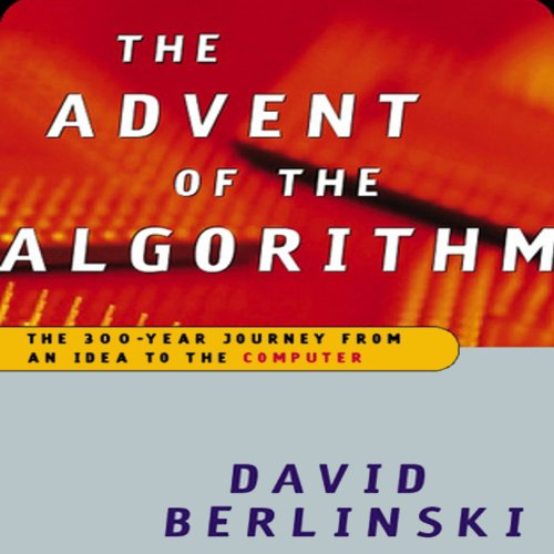 Advent of the Algorithm: The Idea that Rules the World