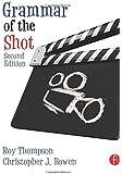 Grammar of the Shot: Volume 2