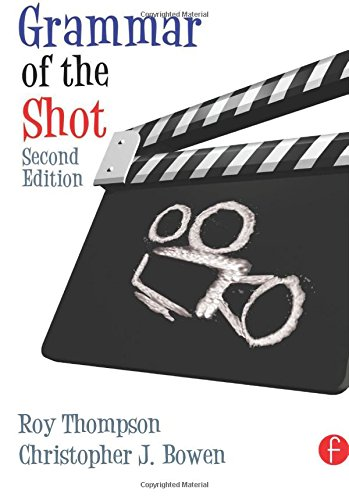 Grammar of the Shot, Second Edition (Volume 2)