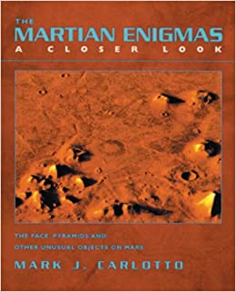 Book The Martian Enigmas: The Face, Pyramids and Other Unusual Objects on Mars