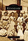img - for Kennesaw (Images of America (Arcadia Publishing)) by Joe Bozeman (2006-08-04) book / textbook / text book