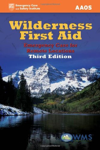 Wilderness First Aid: Emergency Care For Remote - Locations Active Store