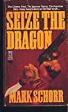 img - for Seize the Dragon book / textbook / text book