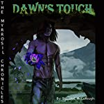 Dawn's Touch: The Myrrosil Chronicles | Steven McCullough