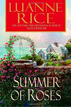 Summer of Roses - Kindle edition by Luanne Rice