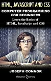 HTML5, JavaScript, & CSS: Computer Programming For