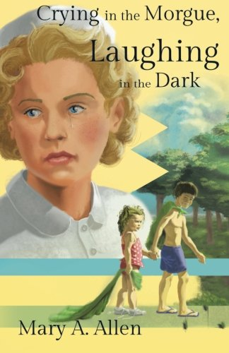 Download Crying in the Morgue, Laughing in the Dark PDF