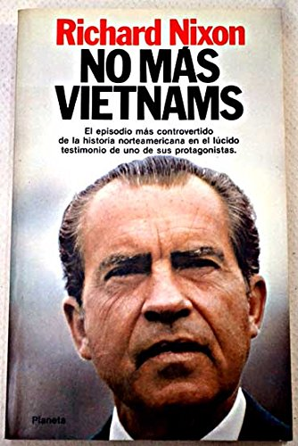 No Mas Vietnams/No More Vietnams (Spanish Edition) by Planeta Pub Corp
