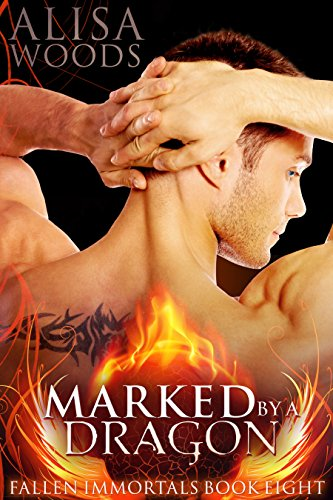 Marked by a Dragon (Fallen Immortals 8) - Paranormal Fairytale Romance cover
