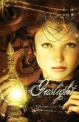Gaslight: A Golden Light Anthology by Dunn, J. S., Ward, Emily Ann, Teat, C. Marlin (2013) Paperback