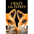 Crazy Like Foxes