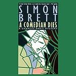 A Comedian Dies    Simon Brett
