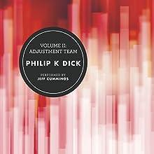 Volume II: Adjustment Team Audiobook by Philip K. Dick Narrated by Jeff Cummings