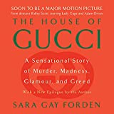 The House of Gucci: A Sensational Story of