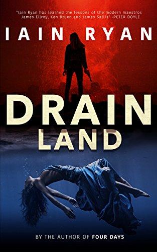 Drainland (Tunnel Island Book 1) by [Ryan, Iain]