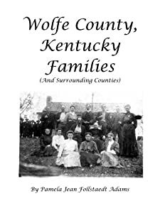 Wolfe County, Kentucky Families (And Surrounding Areas)
