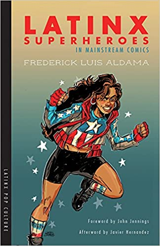 image of Latinx Superheroes in Mainstream Comics