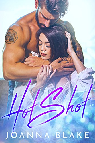 Hot Shot: A Second Chance Romance by [Blake, Joanna]