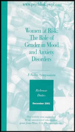 Women at Risk: The Role of Gender in Mood and Anxiety Disorders