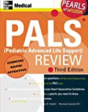 img - for PALS (Pediatric Advanced Life Support) Review: Pearls of Wisdom, Third Edition book / textbook / text book
