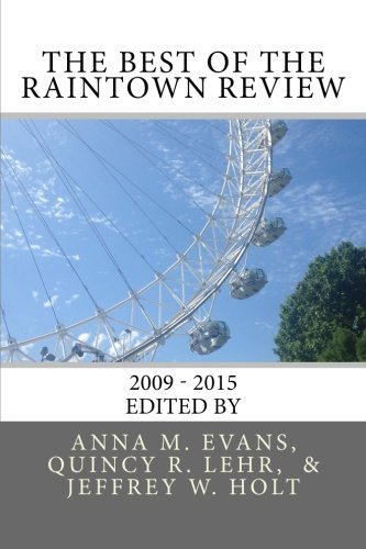 The Best of The Raintown Review: 2010 - 2015