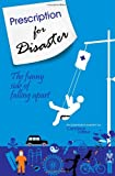 Prescription for Disaster: the Funny Side of Falling Apart, Candace Lafleur, 1499595719
