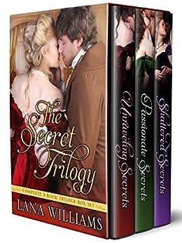 The Secret Trilogy Box Set by [Williams, Lana]