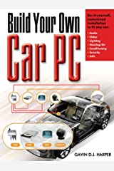 Build Your Own Car PC Kindle Edition