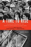 img - for A Time to Rise: Collective Memoirs of the Union of Democratic Filipinos (KDP) book / textbook / text book