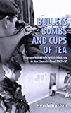 Bullets, Bombs and Cups of Tea: Further Voices of