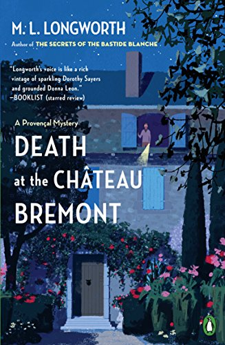 Chateau De Provence - Death at the Chateau Bremont (Verlaque and Bonnet Provencal Mystery Book 1)