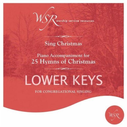 (25 Hymns of Christmas (Lower Keys) [Piano Accompaniment])