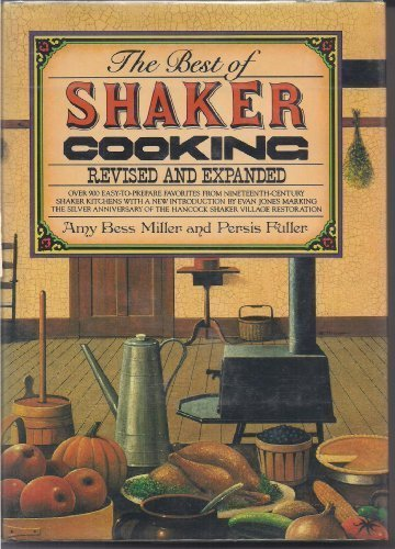 the-best-of-shaker-cooking-over-900-easy-to-prepare-favorites-from-nineteenth-century-shaker-kitchen