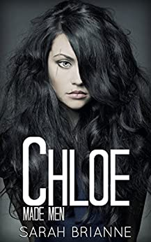 Chloe (Made Men Book 3) by [Brianne, Sarah]
