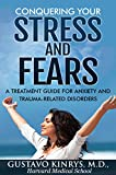 img - for Conquering your Stress & Fears: A Treatment Guide for Anxiety and Trauma-Related Disorders book / textbook / text book