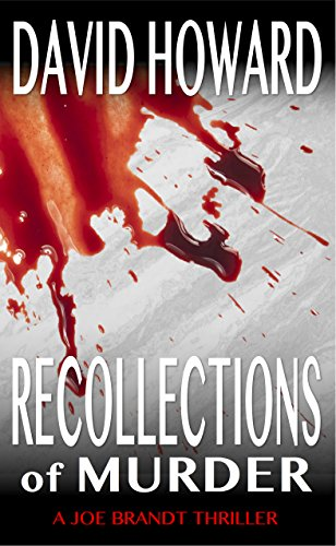 Recollections of Murder (Joe Brandt Thrillers Book 1) by [Howard, David]