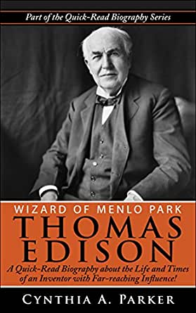 Life of Thomas Alva Edison