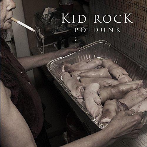 New Kid Rock - Po-Dunk [Explicit]