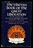 img - for The Tibetan book of the great liberation;: Or, The method of realizing Nirvana through knowing the mind; preceded by an epitome of Padma-Sambhava's biography (Galaxy Books) book / textbook / text book