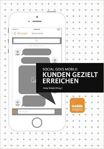 Cover des Buchs: Social goes Mobile - Kunden gezielt erreichen