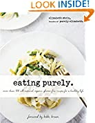 #2: Eating Purely: More Than 100 All-Natural, Organic, Gluten-Free Recipes for a Healthy Life