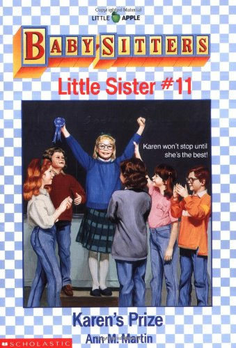 Karen's Prize (Baby-Sitters Little Sister, No. 11)