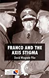 Franco and the Axis Stigma