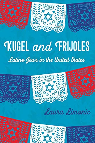 Pdf Social Sciences Kugel and Frijoles: Latino Jews in the United States